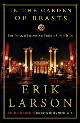 Cover of In the Garden of Beasts by Erik Larson.