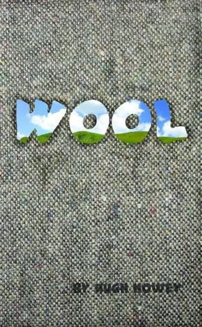 Cover of Wool by Hugh Howey