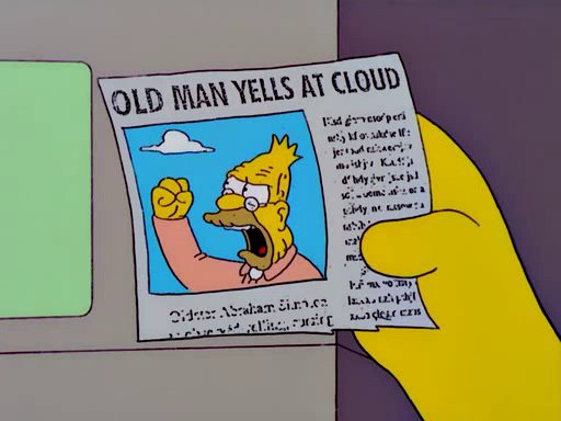 The Simpsons - Old Man Yells at Cloud